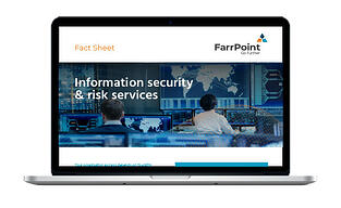 1-00104665 FarrPoint Fact Sheet - Information Security & Risk V6 - In situ